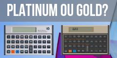 hp 12c platinum ou gold – qual a melhor calculadora para você?