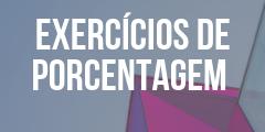 Exercícios de porcentagem para concursos