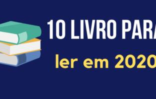 Dicas dos 10 melhores livros de finanças pessoais para ler em 2020